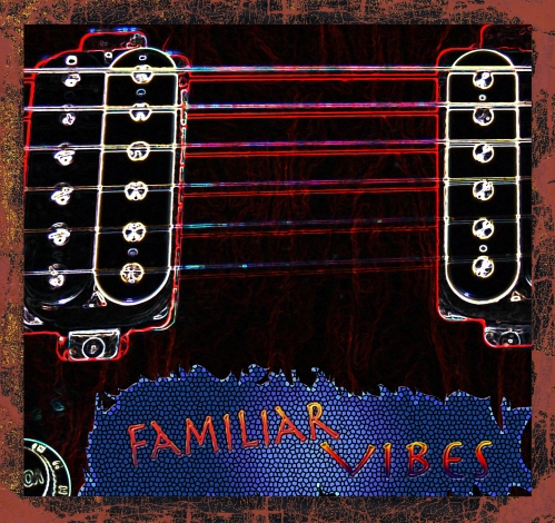 Familiar Vibes cd cover